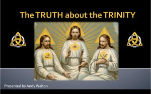 The truth about the TRINITY.
