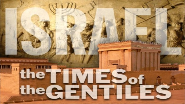 The times of the Gentiles 5 Part Study J.Bowen