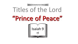 Titles Of Our Lord:  Prince Of Peace