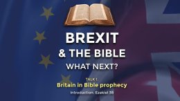 Britain in Bible Prophecy : Part 1 of a 2 part series