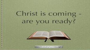 Christ is coming! Bible teaching about his return