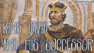 King David & his Successor - Bro Tecwyn MorganVideo posts