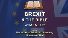 The Future of Britain and the Coming Kingdom of God On Earth