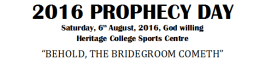 """Behold the Bridegroom Cometh"" Adelaide Prophecy Day 2016"