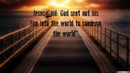 Jesus Said: God sent not his Son into the world to condemn the world video post