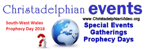 South Wales Bible Prophecy Day Studies 2016 (3 Videos)