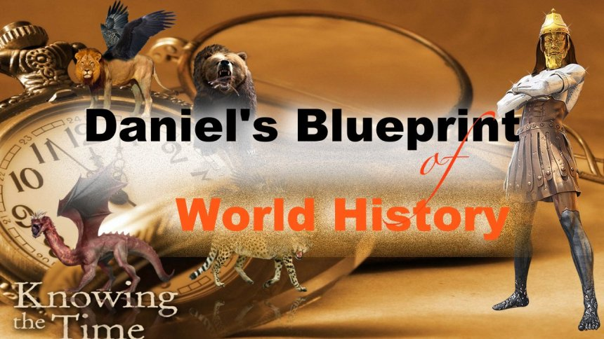 Bible Truth & Prophecy   Exposition of Daniel: A BRIEF