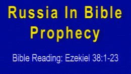 Russia in Bible Prophecy Video Post