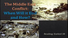 The Middle East Conflict: When Will It End And How?