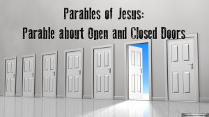 Parables about Open and Closed Doors - Video Post
