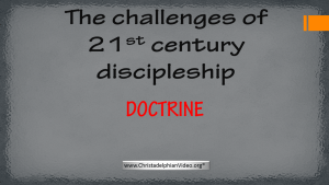 Challenges of 21st Century Discipleship: ' Doctrine'  Part 3 Video post