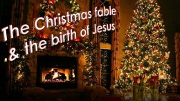 MUST SEE!! The Christmas Fable & the Birth Of Christ -YOU WILL BE AMAZED.Video post