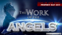 The Work Of The Angels - Rugby Bible Prophecy day 2017 Video Post