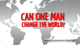 Can One Man Can Change The World? - Video post