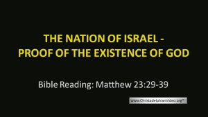 The Nation of Israel: Proof of the Existence of God Video Post