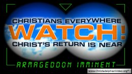 Christians everywhere: WATCH! Christ's Return is NEAR: WW3 IMMINENT Video post