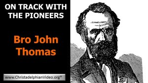 John Thomas: Calling Former Days To Remembrance With The Pioneers: B. Burt - Video post