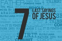Seven Sayings from the Cross Five Part Bible Study Series