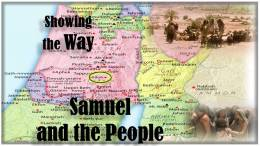 Showing the Way - Samuel and the People : S.Hornhardt 3 Part Video Bible Study