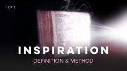Inspiration of the Bible: 3 Part In-depth Illustrated Video Bible Study