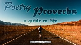 Poetry:  Proverbs, a guide to life Video Post