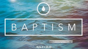 What is true Baptism? This answer is from the Bible not the Church!! Video Post