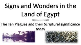 The 10 Plagues of Egypt & Their Significance Today