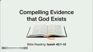 Compelling Evidence That God Exists - Video Post