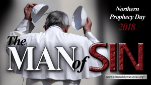The Man Of Sin Prophecy Video