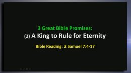 Three Great Promises: A King to Rule for Eternity-Video Post