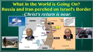 What in the World is Going On? - MUST SEE** Russia and Iran perched on Israel's Border! What Next?