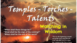 Temples, Torches, Talents - A Bible Study