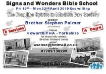 Signs and Wonders Bible School 2019