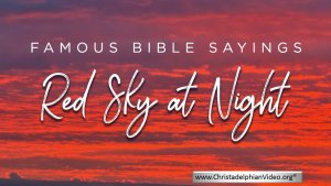 Famous Bible Sayings: Red sky At Night Bible Truth