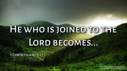 "Thought for February 23rd. ""HE WHO IS JOINED TO THE LORD BECOMES …"""