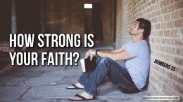 Thought for March 30th. How strong is your faith?
