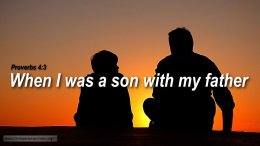 "Thought for March 26th. ""WHEN I WAS A SON …"""