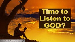 Time To Listen To God - Time is running out!? Video