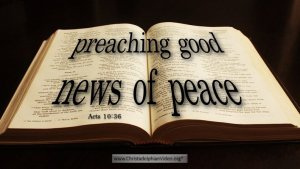 """Thought for May 2nd. """"PREACHING GOOD NEWS OF PEACE"""""""