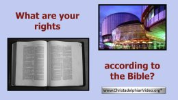 What are your Rights - according to the Bible?