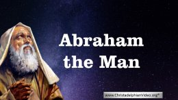 Abraham the man - 5 Videos