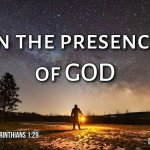 "Thought for August 22nd. ""IN THE PRESENCE OF GOD"""