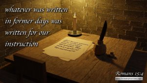 "Thought for August 5th. ""WHATEVER WAS WRITTEN IN FORMER DAYS ..."""