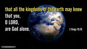 "Thought for September 13th. ""THAT ALL THE KINGDOMS OF THE WORLD MAY KNOW ..."""