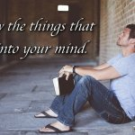"Thought for September 15th. ""I KNOW THE THINGS THAT COME INTO YOUR MIND"""