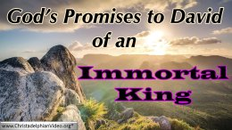 God's Promise to David: An Immortal King