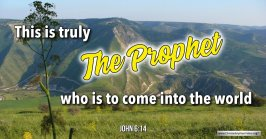 """Thought for October 14th. """"THIS IS TRULY THE PROPHET"""""""
