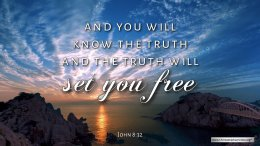 """Thought for October 16th. """"THE TRUTH WILL SET YOU FREE"""""""