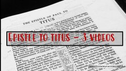 The Epistle to Titus: 3 videos