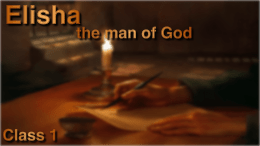 Elisha: the man of God - 7 videos